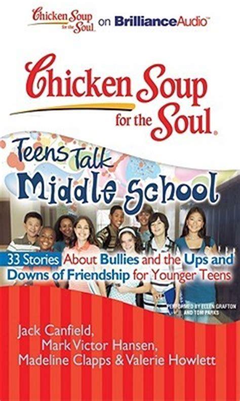 chicken soup   soul teens talk middle school
