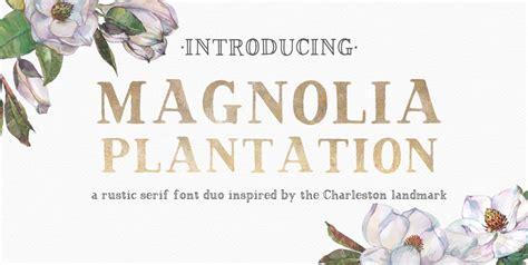 magnolia plantation misterfonts