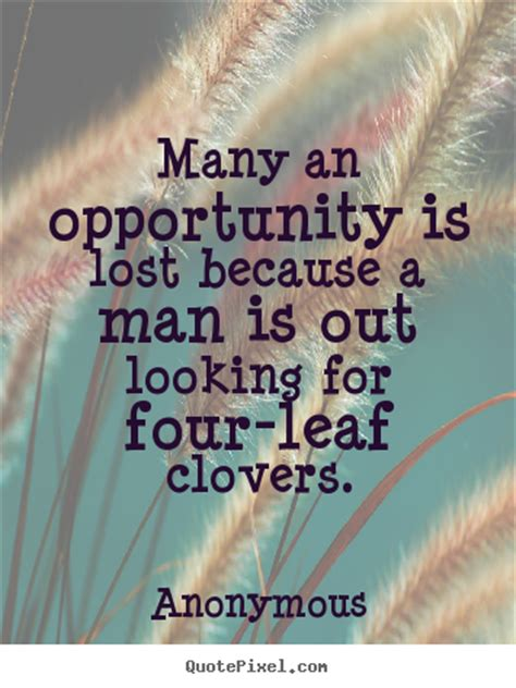 quotes  inspirational   opportunity  lost