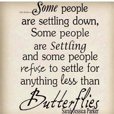 Quotes Settling Butterflies