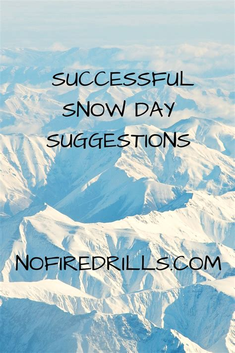 Successful Snow Day Suggestions!  Be Your Best Teacher