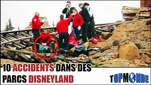 10 Accidents Graves  U00e0 Disneyland