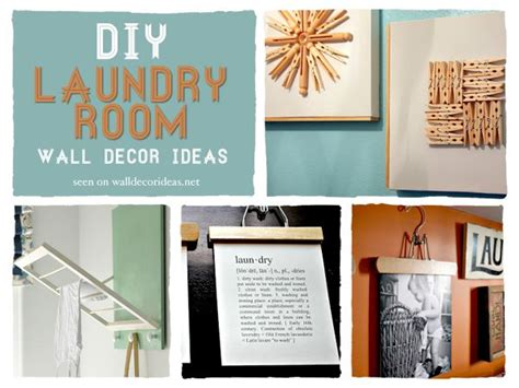Diy Laundry Room Decor - diy laundry room decor ideas decoratingideas