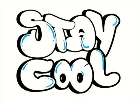 stay cool bubble letters art print  baezartworks