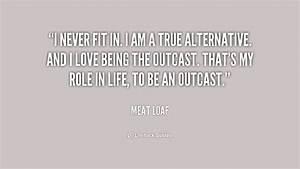 Outcast Quotes. QuotesGram