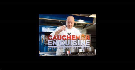 emission cauchemar en cuisine philippe etchebest philippe etchebest officie déjà sur m6 dans l 39 émission
