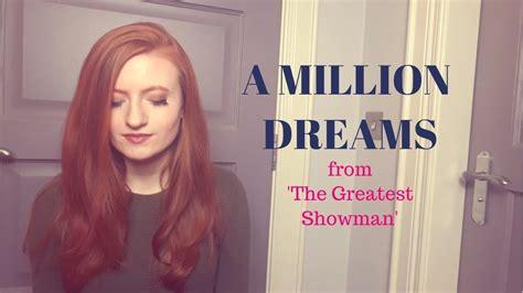 A Million Dreams (by Ziv Zaifman