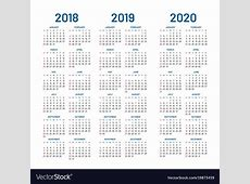 Year 2018 2019 2020 calendar Royalty Free Vector Image