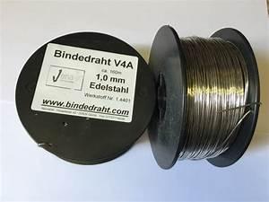 Edelstahldraht 3 Mm : edelstahldraht v4a 1 0mm bindedrahts webseite ~ Orissabook.com Haus und Dekorationen