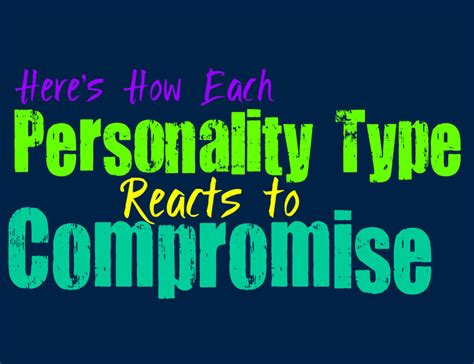 Here's How Each Personality Type Reacts To Compromise