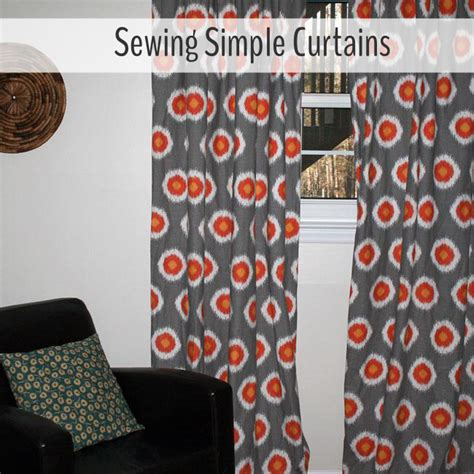How To Make Curtains For Beginners by Sewing Simple Curtains Beginner Tutorial Radiant Home