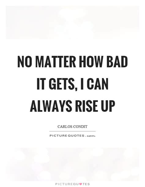 I Will Always Rise Quotes
