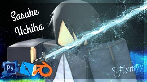 roblox gfx psblender sasuke uchiha youtube