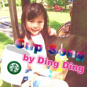 Cup Song Youtube : little girl doing cup song ding ding youtube ~ Medecine-chirurgie-esthetiques.com Avis de Voitures
