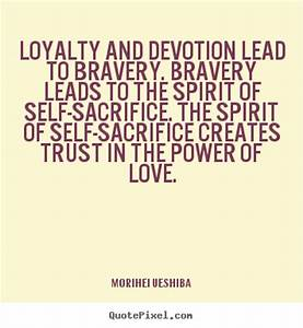 Famous quotes a... Self Sacrifice Hero Quotes