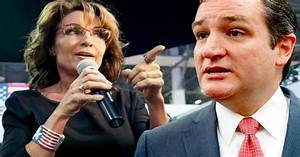 Palin Tells Cruz To End His Career - Guess No One Told Her ...