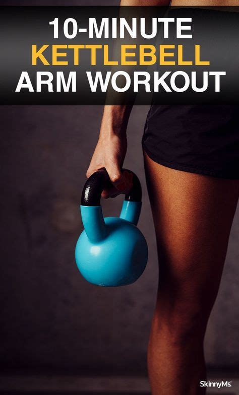 kettlebell workout upper body arm skinnyms