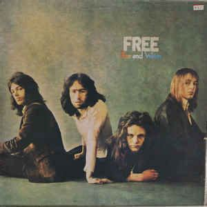 Free therefore sound like they are having fun as a band on fire and water, taking their time with each song so as not to be too inconsistent with their sound. Free - Fire And Water (1970, Vinyl)   Discogs