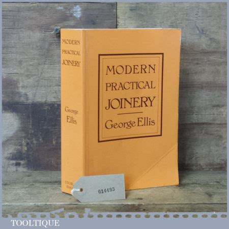 modern practical joinery book  george ellis tooltique