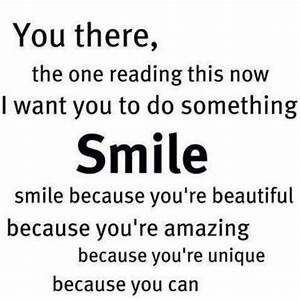 Smile because you're beautiful. | You Are Beautiful ...