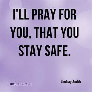 Lindsay Smith Q... Besafe Quotes