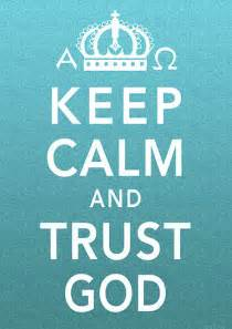 Keep Calm Christian Quotes