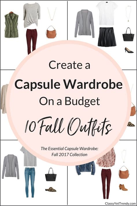 Wardrobe Basics On A Budget by Create A Capsule Wardrobe On A Budget 10 Fall