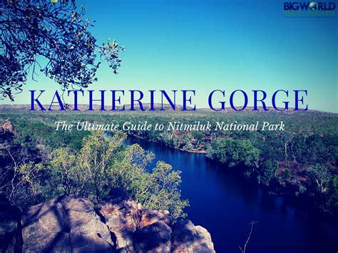 The Ultimate Guide To Katherine Gorge (nitmiluk National