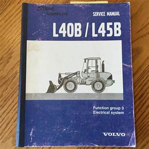 Volvo L40b L45b Wheel Loader Service Shop Repair Manual