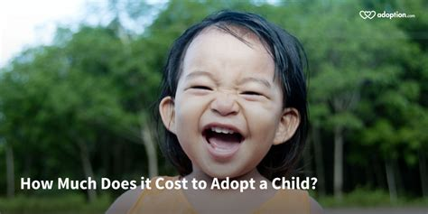 How Much Does It Cost To Adopt A Child? A Guide