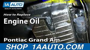 How To Do An Oil Change Gm 3 4l V6 Pontiac Grand Am Olds