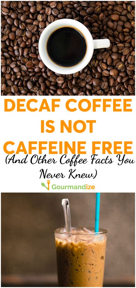 The story of decaf coffee starts, improbably, with johann wolfgang von goethe. Decaf Coffee Is Not Caffeine Free (and Other Coffee Facts ...