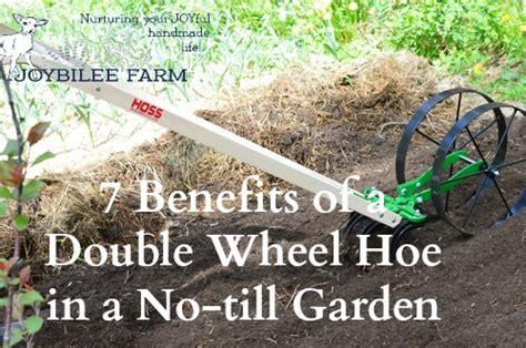 benefits   double wheel hoe     garden