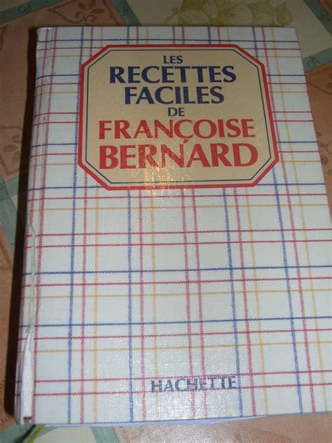 la cuisine de bernard livre mes livres de cuisine dans la cuisine d 39 audinette