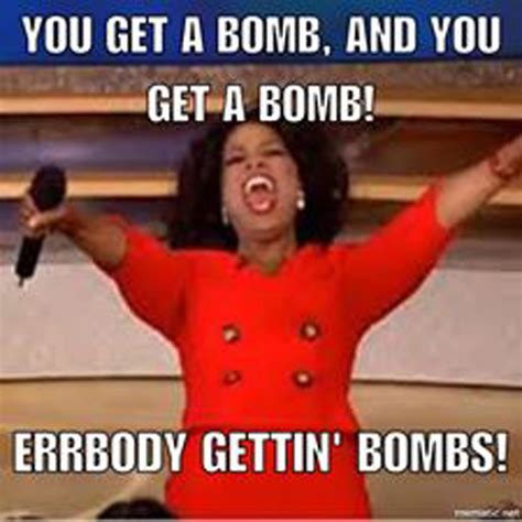Bomb Meme - after america drops our biggest bomb the internet drops