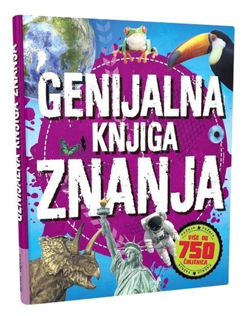 Genijalna knjiga znanja - Enciklopedije i rječnici - Djeca ...