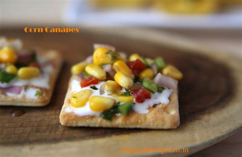 easy no cook canapes corn canapes whats cooking