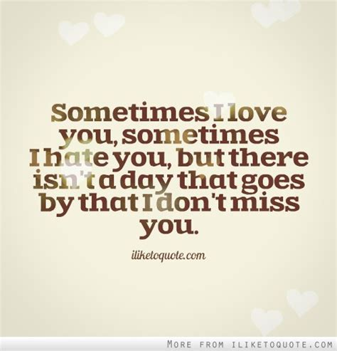 I Hate You But Love You Quotes