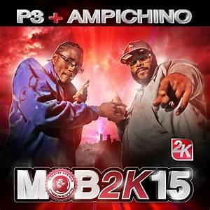 Ampichino & P3 – MOB2K15 (Deluxe Edition) [iTunes][2015 ...