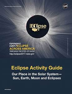 Nasa 2017 Eclipse Activity Guide For Parents And Teachers