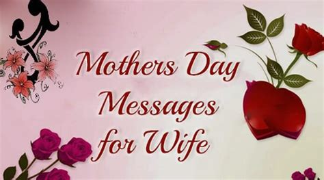 happy mothers day wishes mothers day messages  wife
