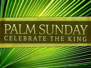 Palm Sunday | NBFMC and Me
