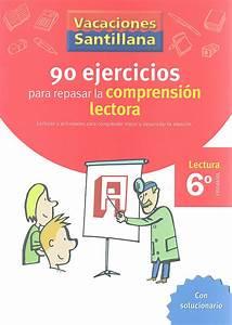 90 ejercicios para mejorar la comprensión lectora Lectura 6º Primaria