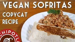 chipotle 39 s copycat sofritas vegan burrito recipe