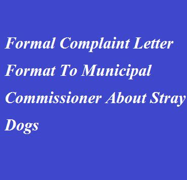 formal complaint letter format  municipal commissioner