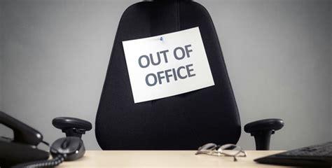 je ne suis pas au bureau 27 messages d absence originaux pour vos cong 233 s mode s d emploi