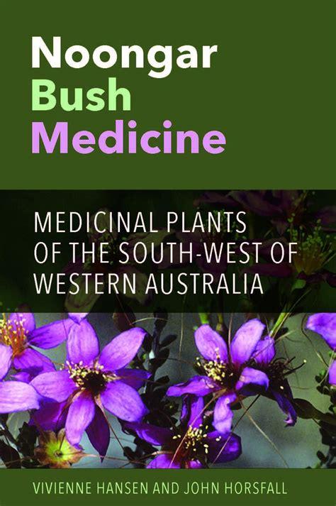noongar bush medicine medicinal plants   south west