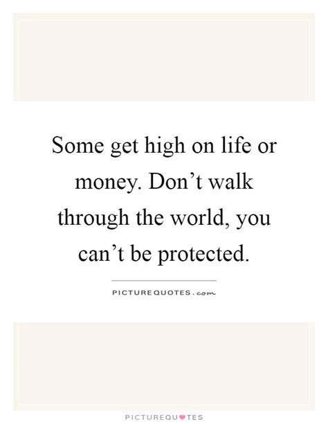Get High On Life Quotes