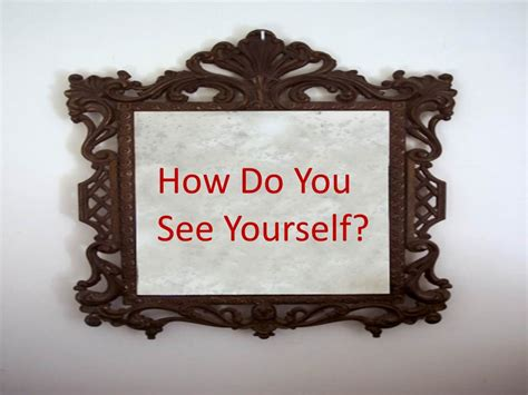How Do You See Yourself?  Walking In Freedom