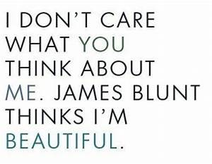 I Dont Care What You Think About Me Quotes. QuotesGram